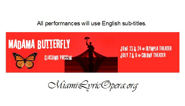 Miami Lyric Opera MADAM BUTTERFLY